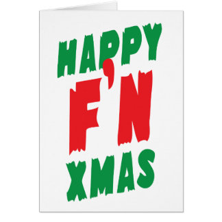Happy F'N Xmas Card
