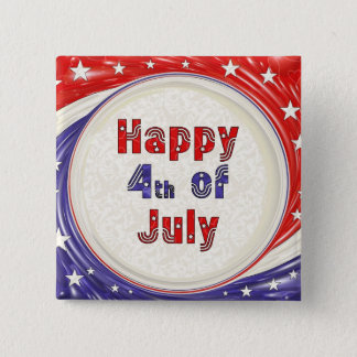 Happy Fourth of July 2 Inch Square Button