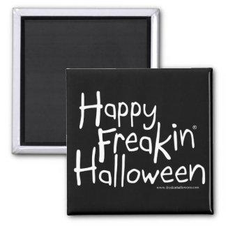 Happy Freakin Halloween magnet