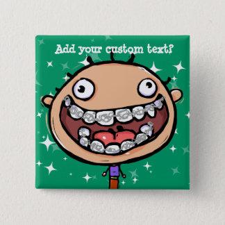 Happy, funny boy. Braces Big Smile. 2 Inch Square Button