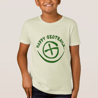 HAPPY GEOTRAILS - GEOCACHING MOTTO T-Shirt