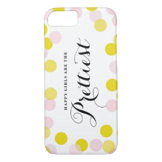 Happy Girls Are The Prettiest Quote Confetti Dots iPhone 7 Case
