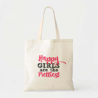 Happy Girls are the Prettiest Tote Bag