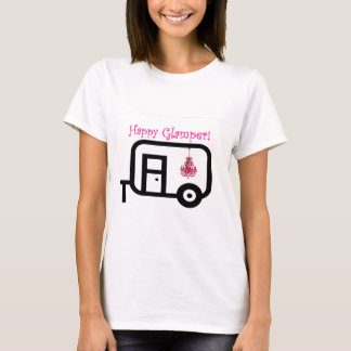 Happy Glamper! T-Shirt