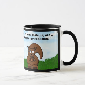 Happy Groundhog Day with Squirrel funny humor Mug
