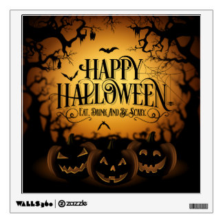 Happy Halloween Eat Drink and Be Scary Wall Decal
