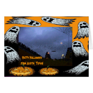 Happy Halloween from Austin, TX. Card