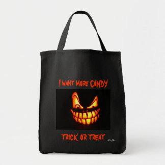 Happy_Halloween I want more CANDY, trick or treat Tote Bag