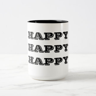 Happy Happy Happy Two-Tone Coffee Mug
