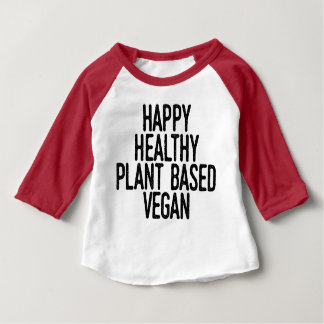 Happy Healthy Plant Based Vegan (blk) Baby T-Shirt