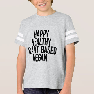 Happy Healthy Plant Based Vegan (blk) T-Shirt