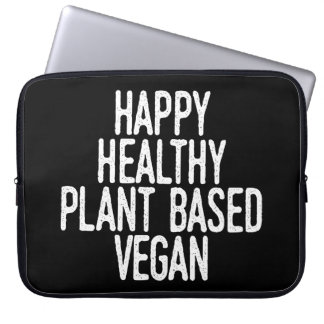 Happy Healthy Plant Based Vegan (wht) Laptop Sleeve