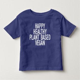 Happy Healthy Plant Based Vegan (wht) Toddler T-shirt