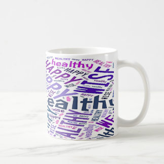 Happy Healthy Wise Wealthy Mantra Mug