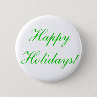 Happy Holidays! 2 Inch Round Button