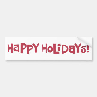 Happy Holidays Bumper Sticker