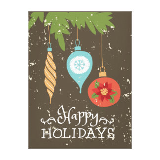 Happy Holidays Christmas Ornaments Decorative Canvas Print