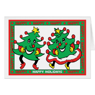 Happy Holidays Funny Dancing Christmas Trees Card