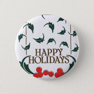 Happy Holidays Holly 2 Inch Round Button