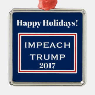 Happy Holidays Impeach Trump Red White Template Metal Ornament