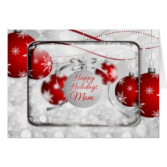 Happy Holidays Mom Sparkling Red Ornaments Card