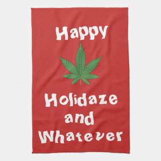 Happy Holidaze and Whatever Personalized Kitchen Towel