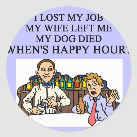 HAPPY HOUR beer joke Classic Round Sticker
