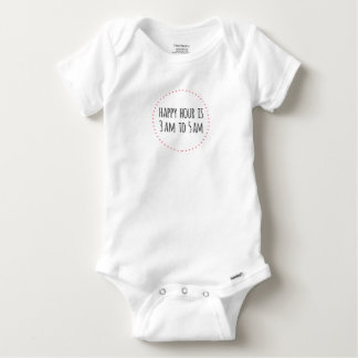 Happy Hour is 3am to 5am Funny Baby Onesie