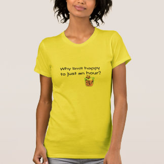 Happy HOUR? T-Shirt