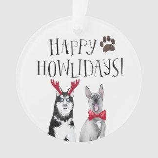 Happy Howlidays Dog Christmas Ornaments