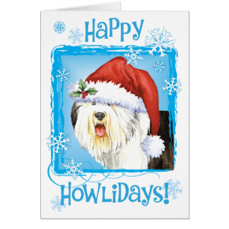 Happy Howlidays Old English Sheepdog Card