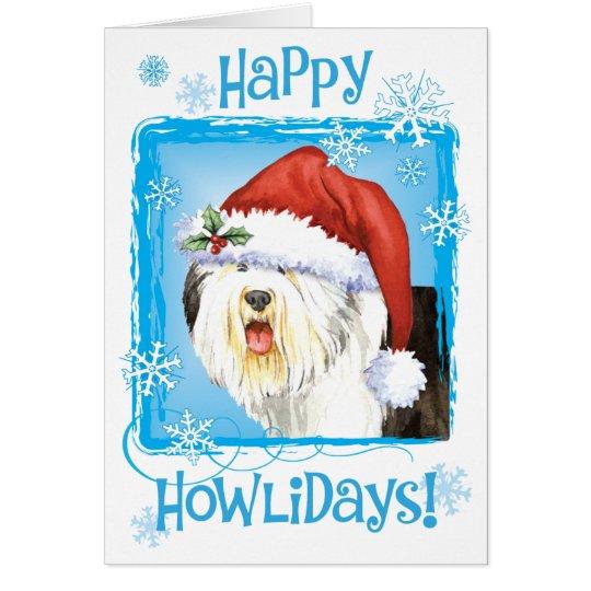 Happy Howlidays Old English Sheepdog Card