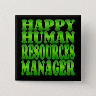 Happy Human Resources Manager in Green 2 Inch Square Button