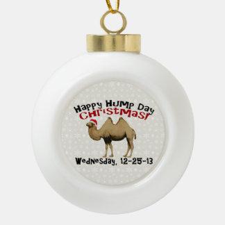 Happy Hump Day Christmas Funny Wednesday Camel Ceramic Ball Ornament