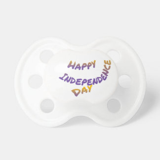 Happy independence day, colorful letter art pacifier