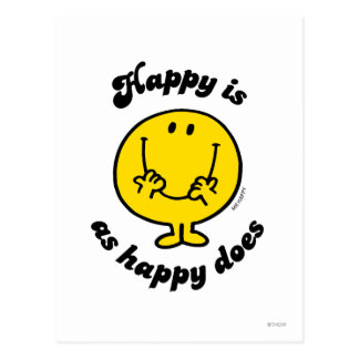 Happy is as happy does post card