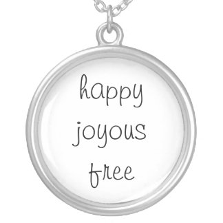 happy joyous free silver plated necklace