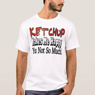 Happy Ketchup T-Shirt