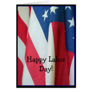 Happy Labor Day Flag greeting card