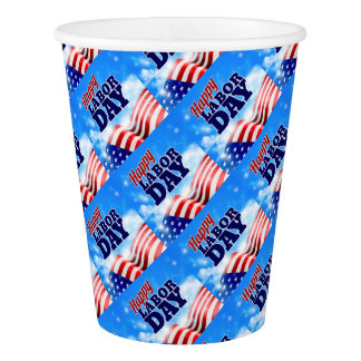 Happy Labor Day Paper Cup