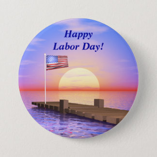 Happy Labor Day US Flag and Dock 3 Inch Round Button