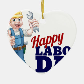 Happy Labor Day Worker Design Ceramic Heart Ornament