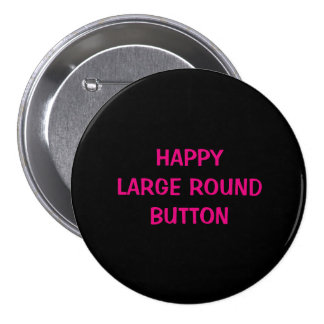 Happy large round button