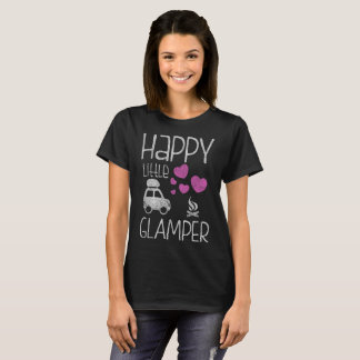 Happy Little Glamper Cute Glamping Camping T-Shirt