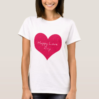 Happy Love Day T-Shirt