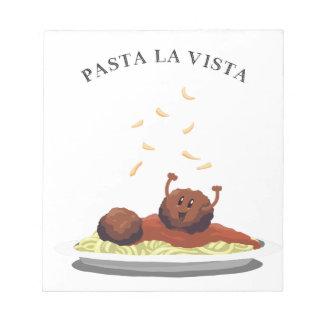 "Happy Meatball ""Pasta La Vista!"" Notepad"