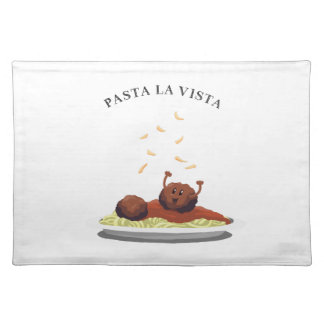 "Happy Meatball ""Pasta La Vista!"" Placemat"