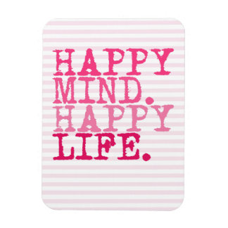 HAPPY MIND. HAPPY LIFE. | Fun Quote Magnet