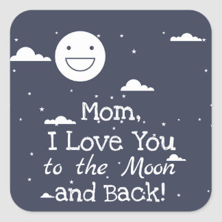 Happy Moon I Love You to the Moon & Back Stickers