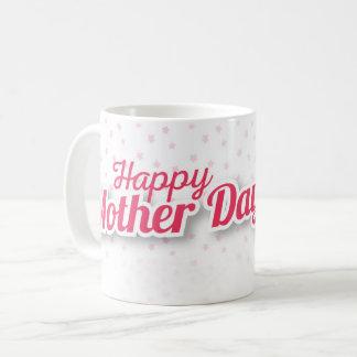 Happy Mother Day Coffee Mug